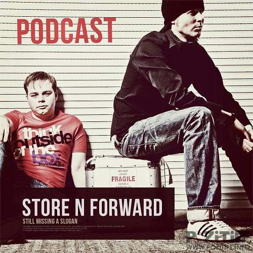 Store N Forward - The Store N Forward Podcast Show 338 (2015-04-08)