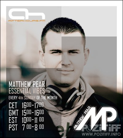 Matthew Pear - Essential Vibes 030 (2015-04-22)