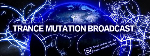 First Effect - Trance Mutation Broadcast 134 (2015-04-27)