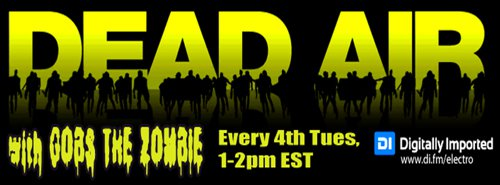 Gobs the Zombie - Dead Air Electro 030 (2015-04-28)