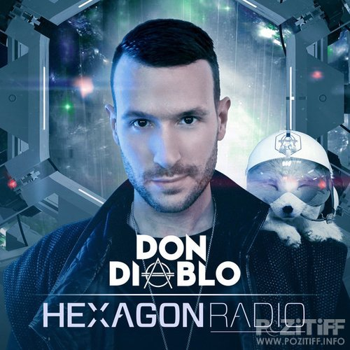Don Diablo - Hexagon Radio 013 (2015-04-30)
