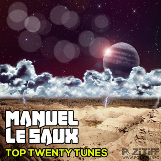 Top Twenty Tunes Mixed By Manuel Le Saux 547 (2015-04-27)