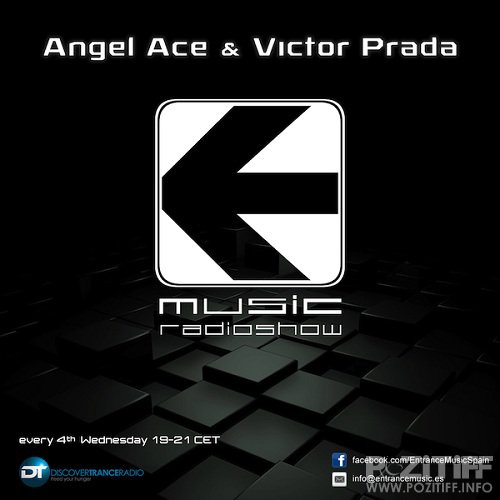 Angel Ace & Victor Prada - Entrance Music 025 (2015-05-27)