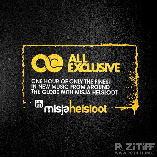 Misja Helsloot - All Exclusive 104 (2015-07-29)