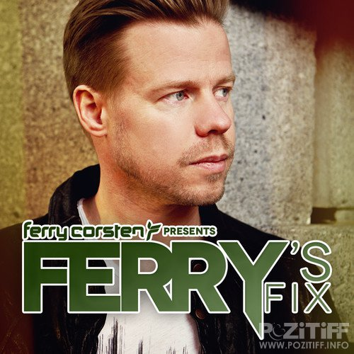 Ferry Corsten - Ferry's Fix August 2015 (2015-08-01)