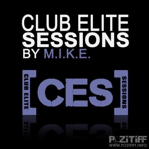 M.I.K.E. - Club Elite Sessions Radio Show 421 (2015-08-06)