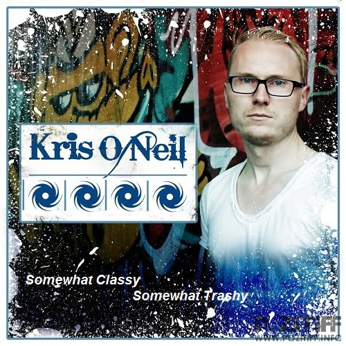 Kris O'Neil - Somewhat Classy Somewhat Trashy 134 (2015-08-12)