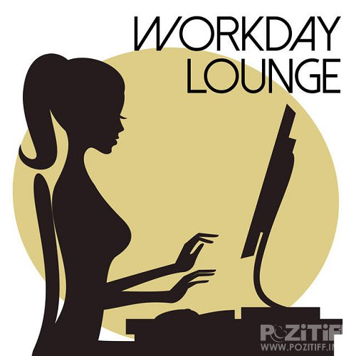 Workday Lounge (2015)