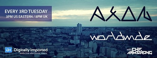 Che Armstrong - Axon Worldwide 028 (2015-08-18)