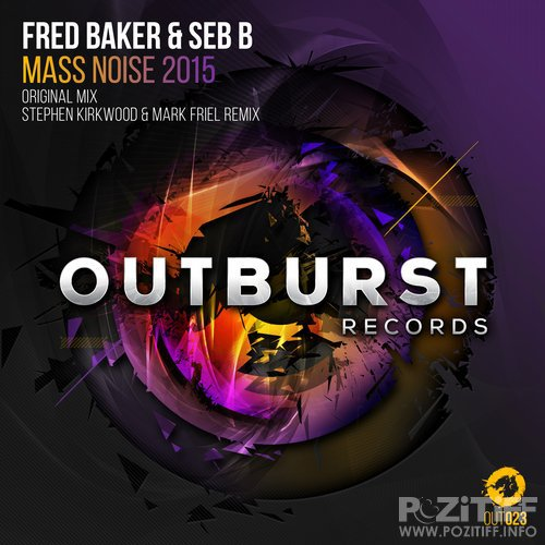 Fred Baker & Seb B - Mass Noise 2015 (2015) - JUSTiFY