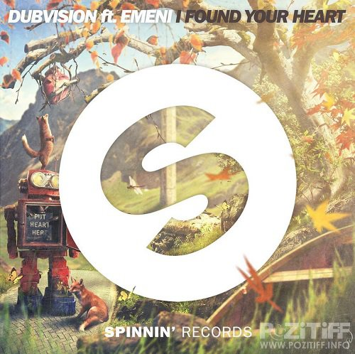 Dubvision & Emeni - I Found Your Heart (2015)