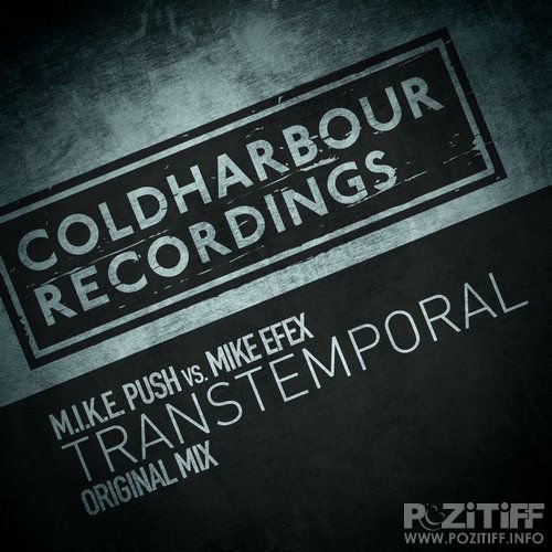 M.I.K.E. Push vs. Mike EFEX-  Transtemporal - COLD056
