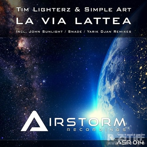 Tim Lighterz & Simple Art - La Via Lattea