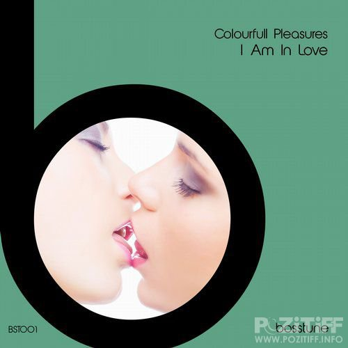 Colourfull Pleasures - I Am In Love