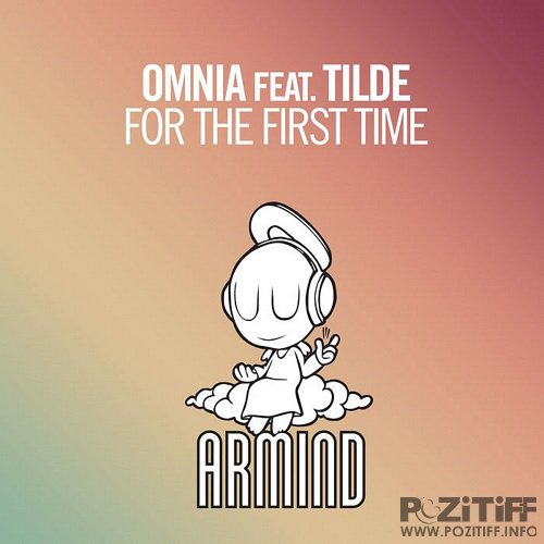 Omnia & Tilde - For The First Time (2015)
