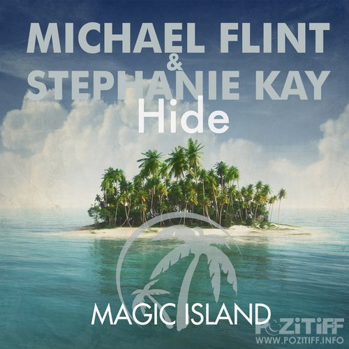 Michael Flint & Stephanie Kay - Hide