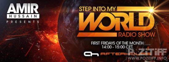 Amir Hussain - Step Into My World 018 (2015-08-07)