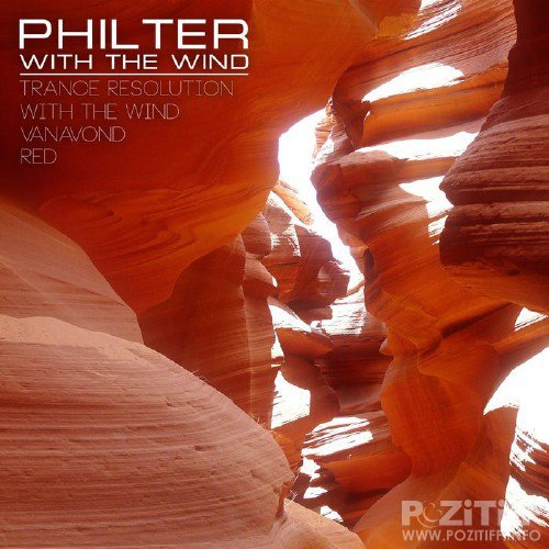 Philter - With The Wind