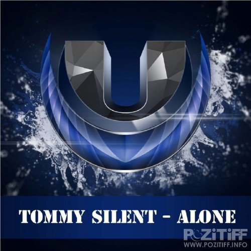 Tommy Silent - Alone