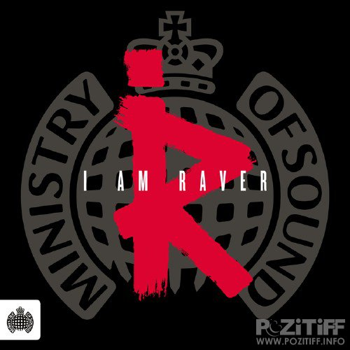 Ministry Of Sound: I Am Raver (2015)