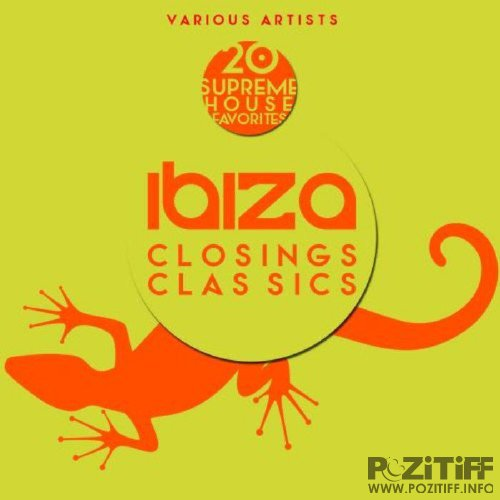 Ibiza Closings Classics (20 Supreme House Favorites)