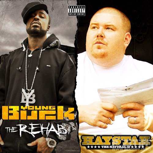 Haystak And Young Buck - The Natural 2 And The Rehab (Deluxe Edition)