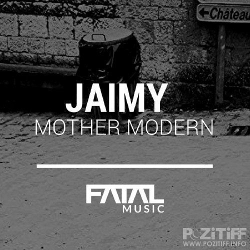 Jaimy - Mother Modern