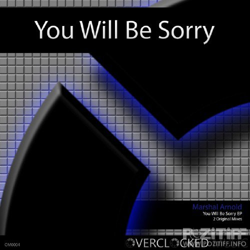 Marshal Arnold - You Will Be Sorry