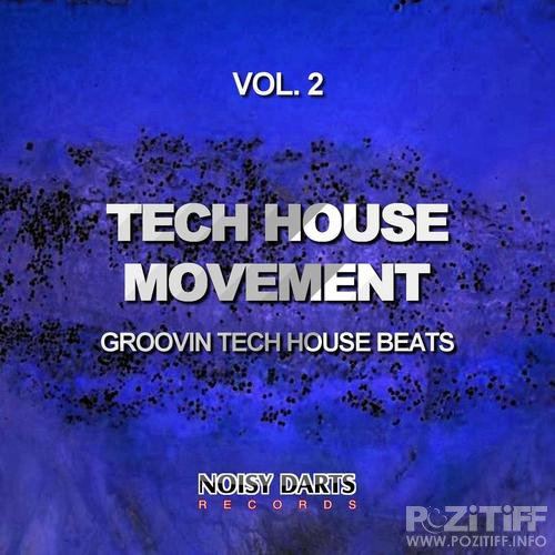 Tech House Movement Vol 2 (Groovin Tech House Beats) (2015)