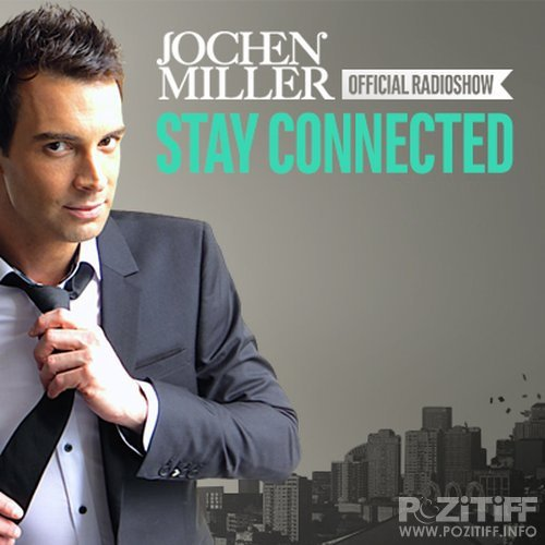 Jochen Miller - Stay Connected 057 (2015-10-06)