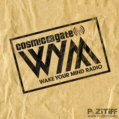 Cosmic Gate - Wake Your Mind 080 (2015-10-16)
