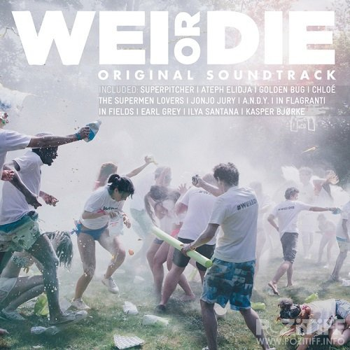 Wei Or Die (Original Motion Picture Soundtrack) (2015)
