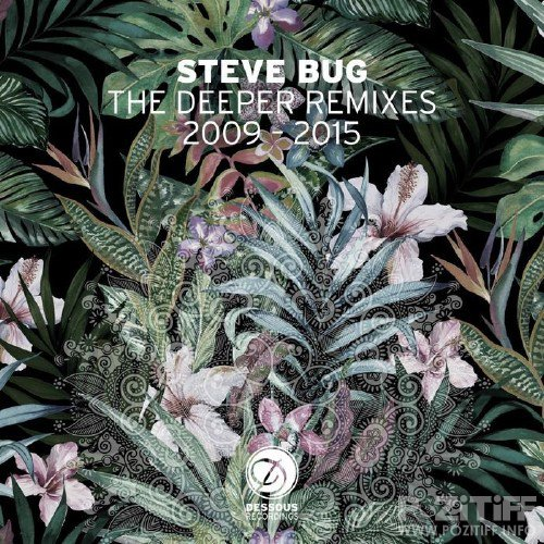 Steve Bug - The Deeper Remixes (2015)