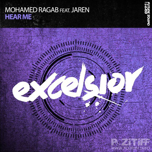 Mohamed Ragab Feat. Jaren - Hear Me (2015)