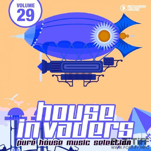 House Invaders - Pure House Music Vol 29 (2015)