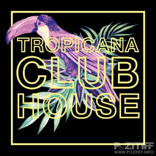 Tropicana Club House (2015)