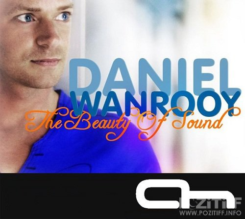 Daniel Wanrooy - The Beauty of Sound 084 (2015-10-26)