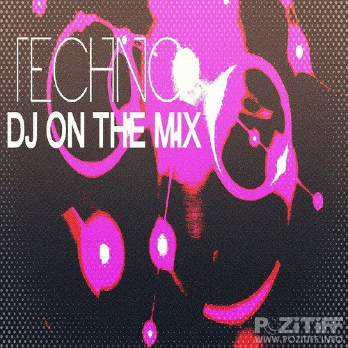 DJ On The Mix (Techno) (2015)