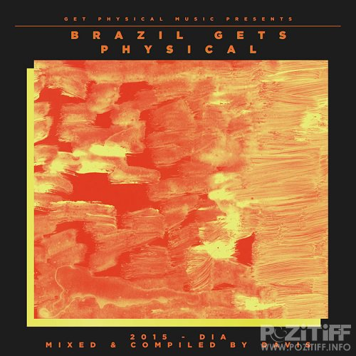 Get Physical Music Presents: Brazil Gets Physical 2015 (2015)