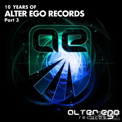 10 Years Of Alter Ego Records: Part 3 (2015)
