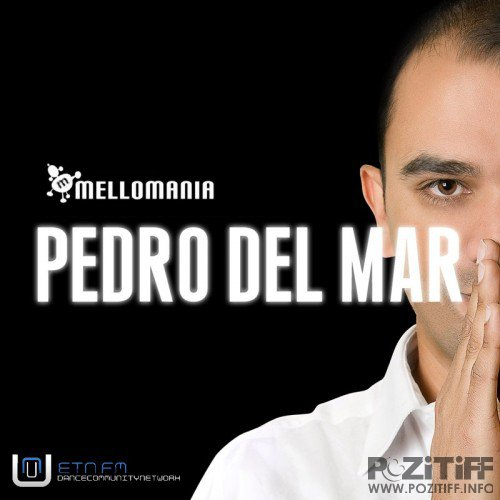 Mellomania Deluxe Radio with Pedro Del Mar 722 (2015-11-16)