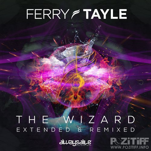 Ferry Tayle - The Wizard [Extended & Remixed] (2015) FLAC