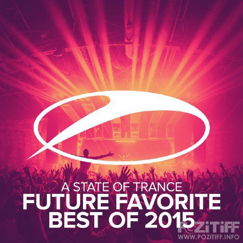A State Of Trance - Future Favorite Best Of 2015 (2015)