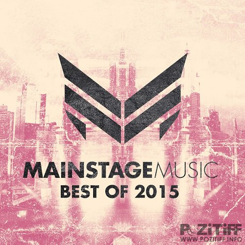 Mainstage Music Best Of 2015 (2015)