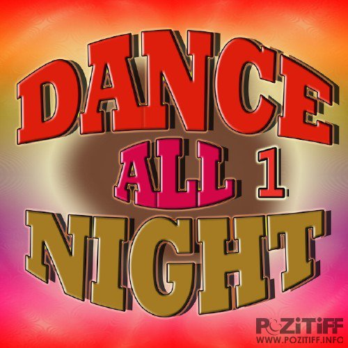 Dance All Night 1 (2015)