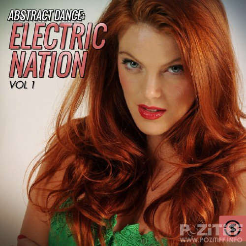 Abstract Dance: Electric Nation, Vol. 1 (2015)