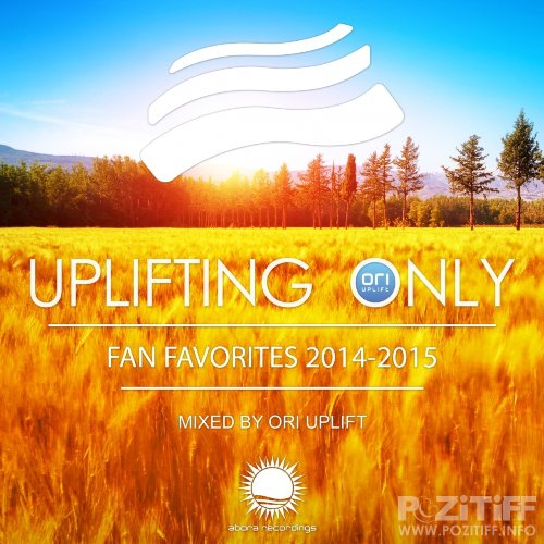 Uplifting Only Fan Favorites 2014-2015 (Mixed by Ori Uplift) (2015)