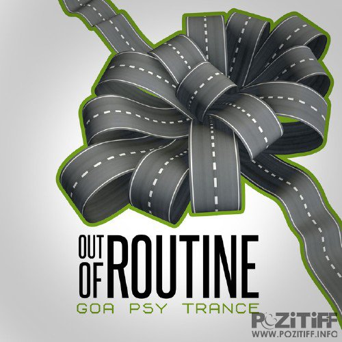 Out of Routine: Goa Psy Trance (2015)