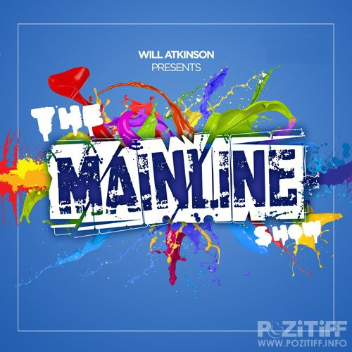 Will Atkinson - The Mainline Show 005 (2015-12-10)