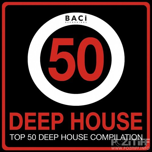 Top 50 Deep House Music Compilation, Vol. 4 (Best Deep House, Chill Out, House, Hits) (2015)